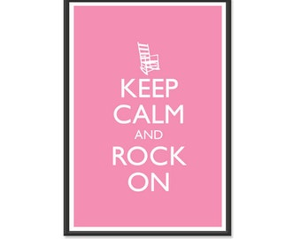 Keep Calm and Carry On - Keep Calm and Rock On - Humorous or Nursery Baby Room Poster - Multiple COLORS - 13x19 Art Print