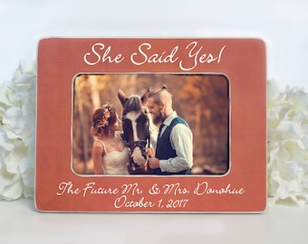 Engagement Gift Personalized Engagement Gift Engagement Picture Frame Engagement She Said Yes Engaged Picture Frame Personalized 4X6