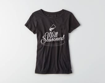 Well Seasoned - ladies t-shirt