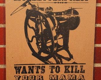 Letterpress Art Print – My Letterpress Wants to Kill Your Mama / Frank Zappa / Horror / Holiday / Gift