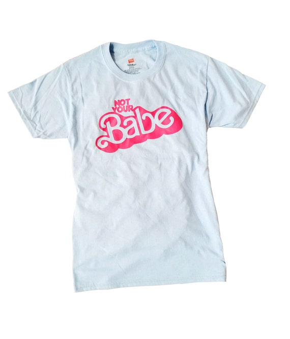 Not Your Babe 90's Barbie Pastel Pink Blue T-Shirt