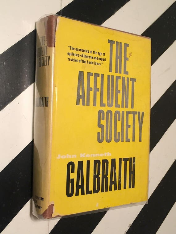 The Affluent Society by John Galbraith (1958) hardcover book