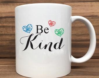 Coffee Mug - Be Kind - Double Sided Printing 11 oz Mug