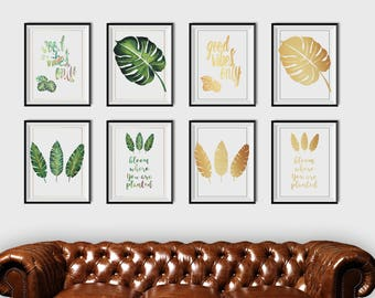 Set of 8 printable tropical Leaf Plant, Watercolor Print, Gold wall art, Bloom Where You are Planted Art, Good Vibes print, Instant Download