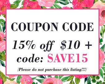 COUPON CODE, 15 OFF, Discount, Promotion, Digital Paper, Digital Clip art, Watercolor Clip Art (Please Do not purchase this listing)