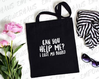 "Breast Cancer Gift - ""LOST MY BOOBS""  Tote Bag - Chemo Care Package - Funny Sarcastic Cancer Quote - Mastectomy - Going Flat - Breastless"