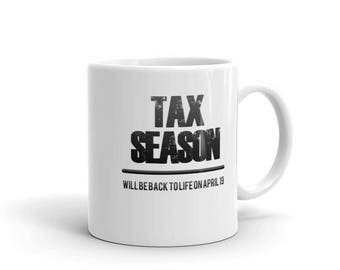 Funny Tax Season gift CPA Accountant Mug