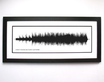 I Don't Wanna Be Funny Anymore - Print, Framed Print, or Canvas - Music/Song Sound Wave Art Poster
