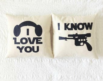 """Star Wars """"I Love You/I Know"""" Pillow Set - Han Solo, Princess Leia, Wedding, Anniversary, Gift for Her, Gift for Him, Star Wars Gift Set"""