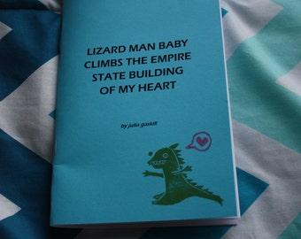 Lizard Man Baby (2015) - Chapbook by Julia Gaskill