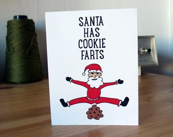 Santa Has Cookie Farts - Funny Christmas Card