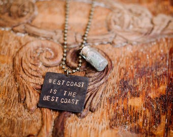 West Coast Is The Best Coast - Stamped Necklace