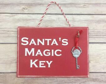 Santa's Magic Key - Christmas Decorations - Santa Claus - Christmas Sign - Wood Signs - Merry Christmas
