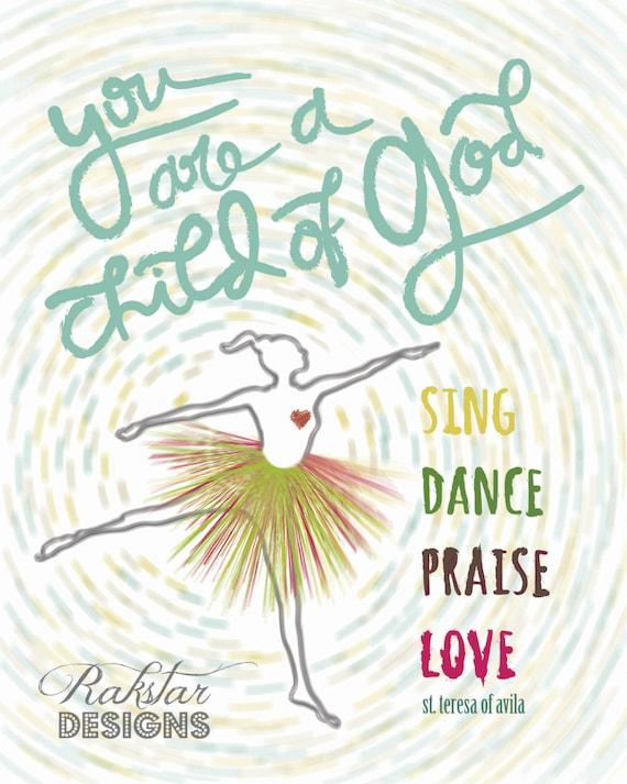 "Catholic PRINTABLE * Whimsical Dancing Ballerina ""Child of God"" Handlettered Inspirational Christian Saint Quote Wall Art 8x10"