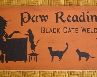 PAW Readings BLACK CATS Welcome  Witch Primitive Halloween Decor Sign decoration 5 Day Ship