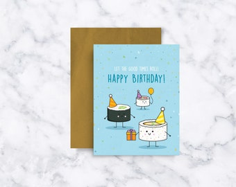 Sushi Pun Birthday Card, Let the Good Times Roll!