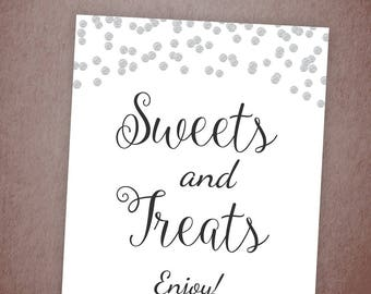 Sweets & Treats Sign Printable, Dessert Table Sign, Sweets Bar Sign, Silver Dots, Wedding Candy Table Sign Decor, Sweets and Treats, A003