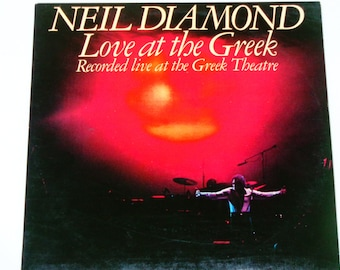 """Neil Diamond - Love at the Greek - Live Album - """"Song Sung Blue"""" - """"Holly Holy"""" - Capitol Records 1977 - Vintage Gatefold 2LP Vinyl Records"""