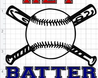 Hey Batter Batter Design  SVG PDF Eps Dxf & Studio 3 Cut Files