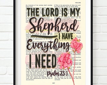 The Lord is my Shepherd, I have everything I Need - Psalm 23:1 ART PRINT, UNFRAMED, flower watercolor inspirational christian gift