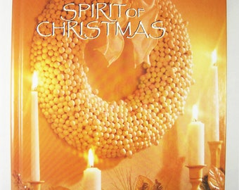 Leisure Arts Christmas craft book The Spirit of Christmas No 15, holiday home decor, papercraft, sewing, ornaments, recipes