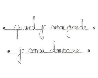 Wall hanging wire - quote: when I grow up I will be a dancer - black