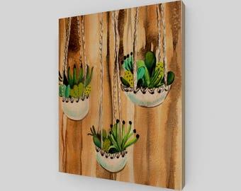 Hanging Cactus Watercolor Woodprint 8 x 10