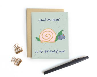 Card - Mail via Snail is the Best Kind of Mail   Just Because Snail Mail Card, Friendship Card, Thank You Stationery, Pen Pal Card