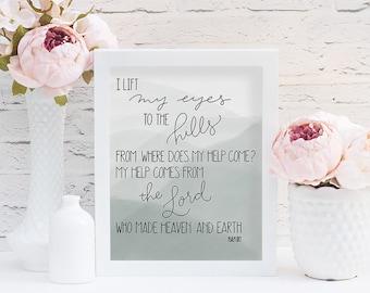 Digital Print, Lift My Eyes to the Hills, Psalm 121 print, Bible verse art, Digital download