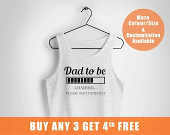 Dad to be loading please wait patiently vest, baby loading vest, Husband Gift, Fathers Day, Pregnancy announcement,,