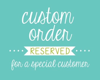 Customize Your Order