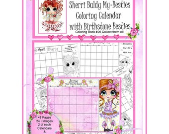 "SHERRI BALDY CALENDAR COLORiNG BOOKs - My BESTIEs -  8 1/2 X 11""  COLORiNG BOoK - 50 PAGEs"