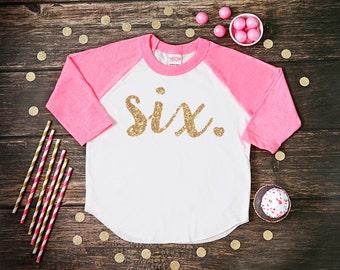 Six Year Old Birthday Shirt   Sixth Birthday Girl Shirt   6 Year Birthday Shirt   6th Birthday Shirt   Birthday Girl Outfit   Raglan Shirt