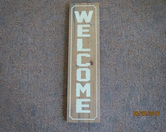 Primitive sign, Farmhouse, Fixer Upper, Welcome sign, Custom welcome sign, Vertical Welcome sign, Antiqued welcome sign