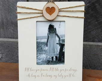 I Will Love You Forever - Baby Picture Frame - Ultrasound Picture Frame - Baby Gift - 4 x 6 Frame