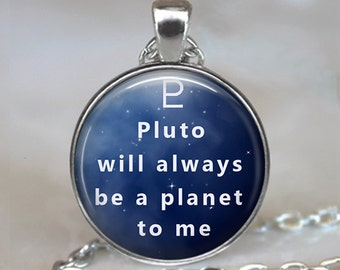 Pluto will always be a planet to me, Pluto necklace astronomy pendant Celestial jewelry Scorpio pendant key chain key ring key fob keychain