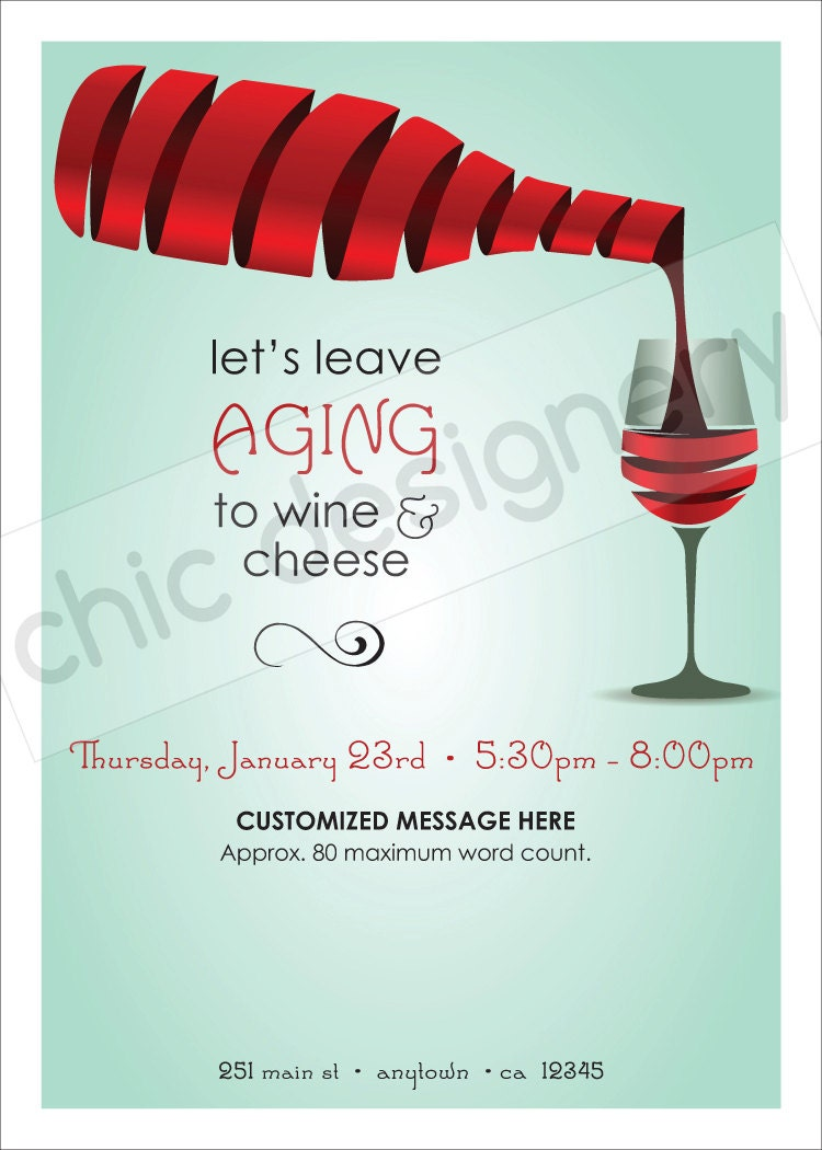 Leave Aging to Wine & Cheese Customizable Invitation