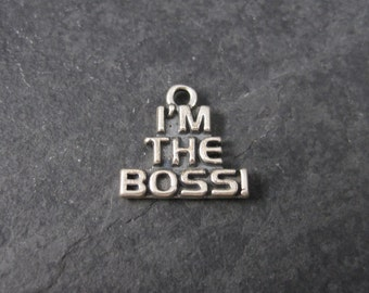 Vintage Im The Boss Charm Sterling