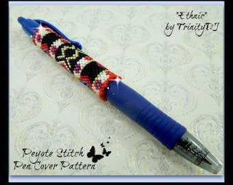 BP-PEN-009-2015-24 - Ethnic - Even Peyote Stitch Pen Cover Pattern Beadwork Pattern, seed bead jewelry,beadweaving tutorial,beaded pen