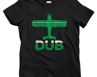 Kids Fly Dublin T-shirt - DUB Airport - Baby, Toddler, and Youth Sizes - Dublin Ireland Tee, Irish, Eire, Travel, Gift - 2 Colors
