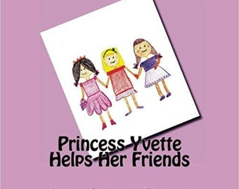 Princess Yvette Helps Her Friends **Autographed**