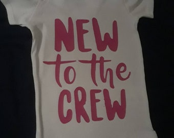 New To The Crew Onesie!!