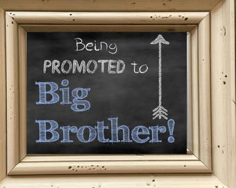 Being Promoted to Big Brother Sign, Pregnancy Announcement, Brother Announcement, Chalkboard Sign, Chalkboard poster, Printable Download