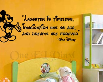 """Mickey Mouse Vinyl Wall Quote Decal - """"Laughter is Timeless, Imagination has no age..."""" Vinyl Wall Decal"""