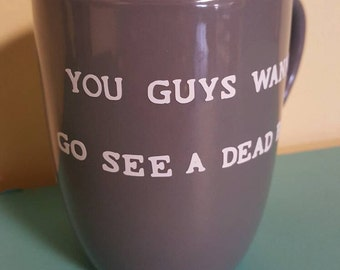 Stand by me coffee cup