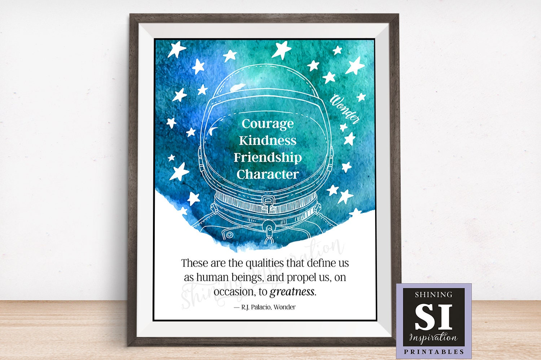 Quotes From Wonder Movie Wonder Movie Quote Wonder Book Quote Courage Kindness