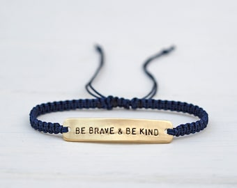 Be Brave & Be Kind Sterling Silver or Brass and Macramé Bracelet, Choice Of Colours Available. Friendship Bracelet