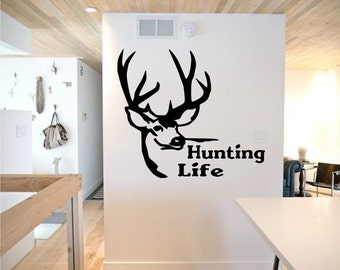 Hunting Life wall decal - deer hunting decal, hunting decal, cabin decor, hunting decor, deer decal, hunting decals, deer camp decor