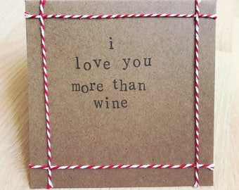 I love you more than wine handmade card