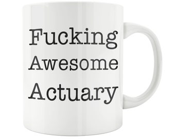 Actuary Gift, Best Actuary, Funny Actuary Gift, Actuaries Mug, Mug for Actuary, Gift for Actuary, Actuary Gift, Coffee Mug Actuary, Actuary